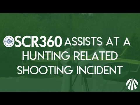 OSCR360 Assists at a Hunting Related Shooting