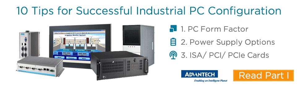 Advantech 10 Tips for Successful Industrial PC Congifuration