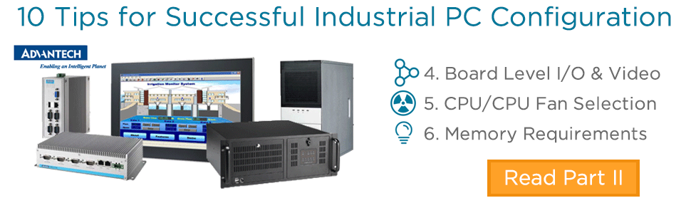 10 Tips for Successful Industrial PC Integration Pt 2