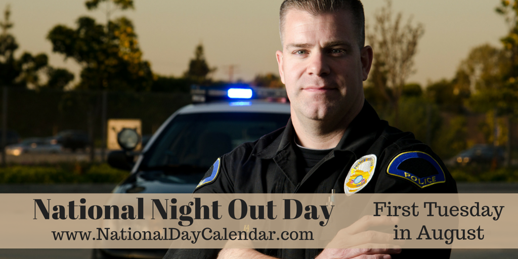 National Night Out Day August 4th 2015