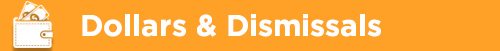 dollars-and-dismissals