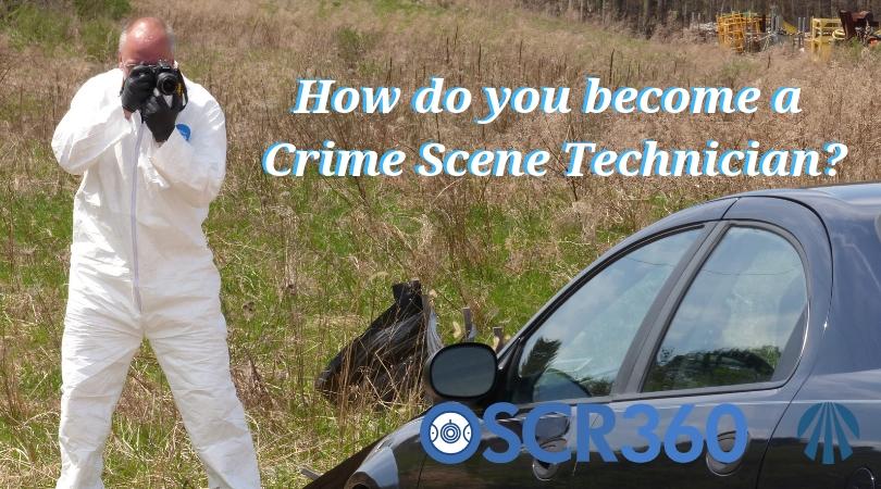 How do you become a Crime Scene Technician